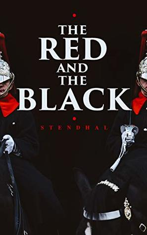 The Red and the Black: Historical Novel