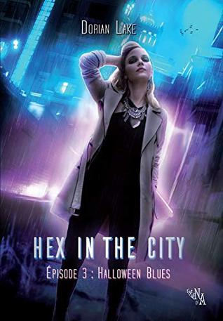 Halloween Blues (Hex in the City #3)