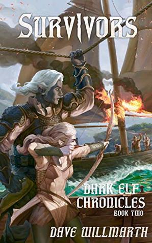 Dark Elf Chronicles, Book 2  - Dave Willmarth