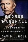 George Marshall by David L. Roll