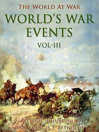 World's War Events, Vol. III