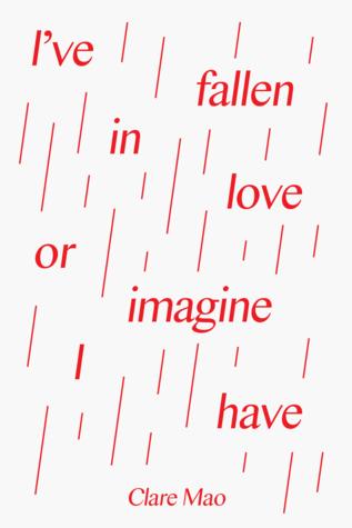 I've fallen in love or imagine I have