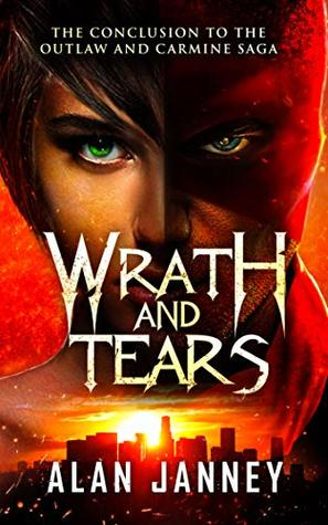 Wrath and Tears: The Conclusion (Carmine Book 3)