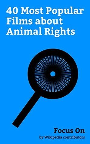 Focus On: 40 Most Popular Films about Animal Rights: Rise of the Planet of the Apes, Okja, 12 Monkeys, We Bought a Zoo, Fantastic Mr. Fox (film), Babe ... Watership Down (film), Chicken Run, etc.