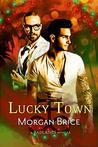 Lucky Town (Badlands #1.5)