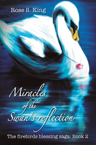 Miracles of the Swan's Reflection