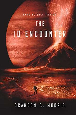 The Io Encounter: Hard Science Fiction (Ice Moon Book 3)