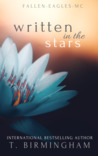 Written in the Stars (Fallen Eagles MC Book 2)