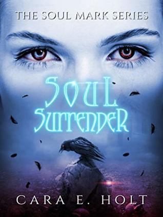 Soul Surrender (The Soul Mark Series Book 3)