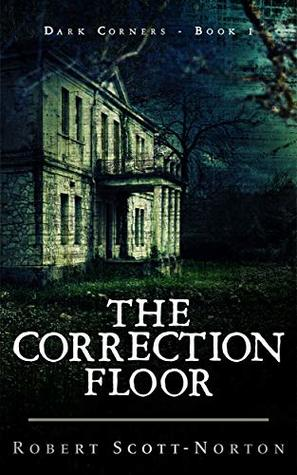The Correction Floor by Robert Scott-Norton