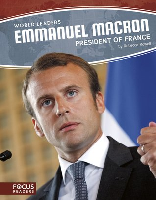 World Leader Emmanuel Macron