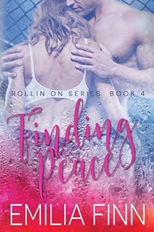 Finding Peace (Rollin On #4)