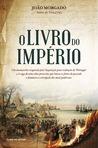 O Livro do Império by João Morgado