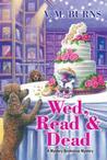 Wed, Read & Dead (Mystery Bookshop #4)