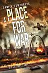 A Place For War (Z-Day #3)