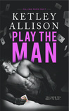 Play the Man (Falling Paper, #1)