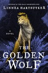The Golden Wolf by Linnea Hartsuyker