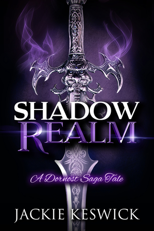 Shadow Realm: A Dornost Saga Tale