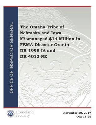 The Omaha Tribe of Nebraska and Iowa Mismanaged $14 Million in Fema Disaster Grants