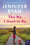 The Me I Used to Be by Jennifer Ryan