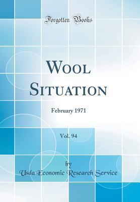 Wool Situation, Vol. 94: February 1971