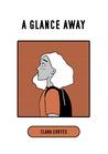 a glance away
