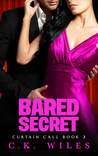 Bared Secret by C.K. Wiles
