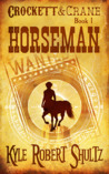 Horseman (Crockett and Crane #1)