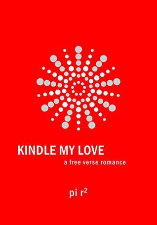Kindle My Love: A Free Verse Christian Romance Book