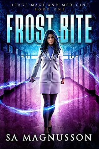 Frost Bite (Hedge Mage and Medicine #1)