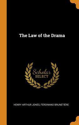Scarica libri completi gratuiti The Law of the Drama PDF