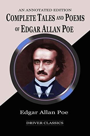 Edgar Allan Poe The Complete Tales and Poems (Annotated)