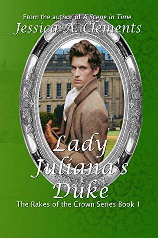 Lady Juliana's Duke