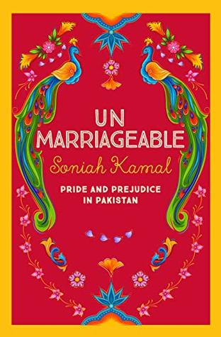 Unmarriageable by Sonia Kamal