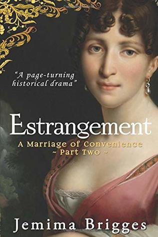 Estrangement: A Marriage of Convenience - Part 2 (Linmoore Series)