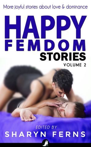 Happy Femdom Stories Volume 2