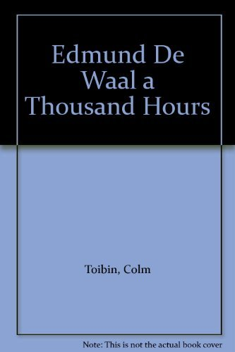 Edmund De Waal a Thousand Hours