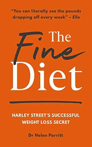 The Fine Diet: Harley Street's Successful Weight Loss Secret