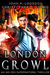 London Growl (Ian Dex #4)