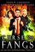 Curse of Fangs An Ian Dex Supernatural Thriller Book 6