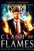 Clash of Flames An Ian Dex Supernatural Thriller Book 7