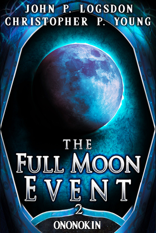 The Full Moon Event (Tales From the Land of Ononokin, #2)