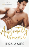 Accidentally Yours: A Billionaire Marriage of Convenience Romance