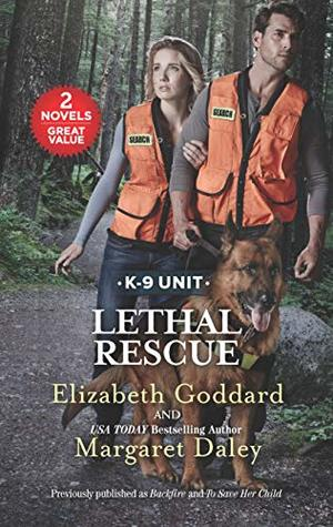 Lethal Rescue: Backfire\To Save Her Child