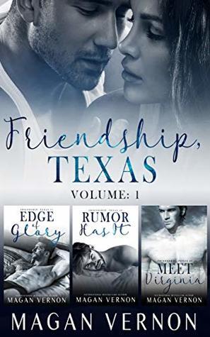Friendship, Texas: Volume 1 (Friendship, Texas #1-2.5)