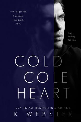 (Dark Romance) Cole Cold Heart de K.Webster 42278964