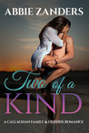 Two of a Kind (Callaghan Family & Friends)