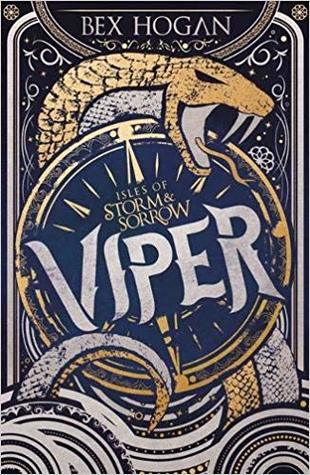 Viper (Isles of Storm and Sorrow #1)