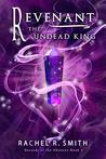 Book cover for Revenant: The Undead King (Records of the Ohanzee Book 5)