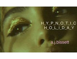 Hypnotic Holiday: Book 2- Came to Believe (Contin Farm)